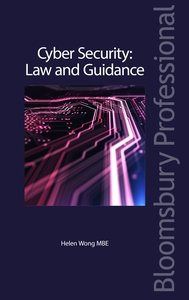 Bloomsbury Collections - Cyber Security: Law and Guidance