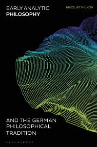 Early Analytic Philosophy and the German Philosophical Tradition Book Cover