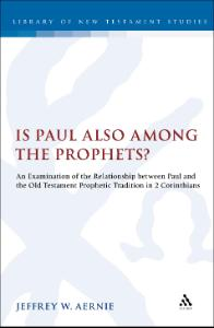 Bloomsbury Collections - Is Paul Also Among the Prophets